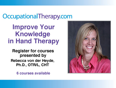 OccupationalTherapy.com Hand Therapy Courses - 6 Courses by Rebecca von der Heyde